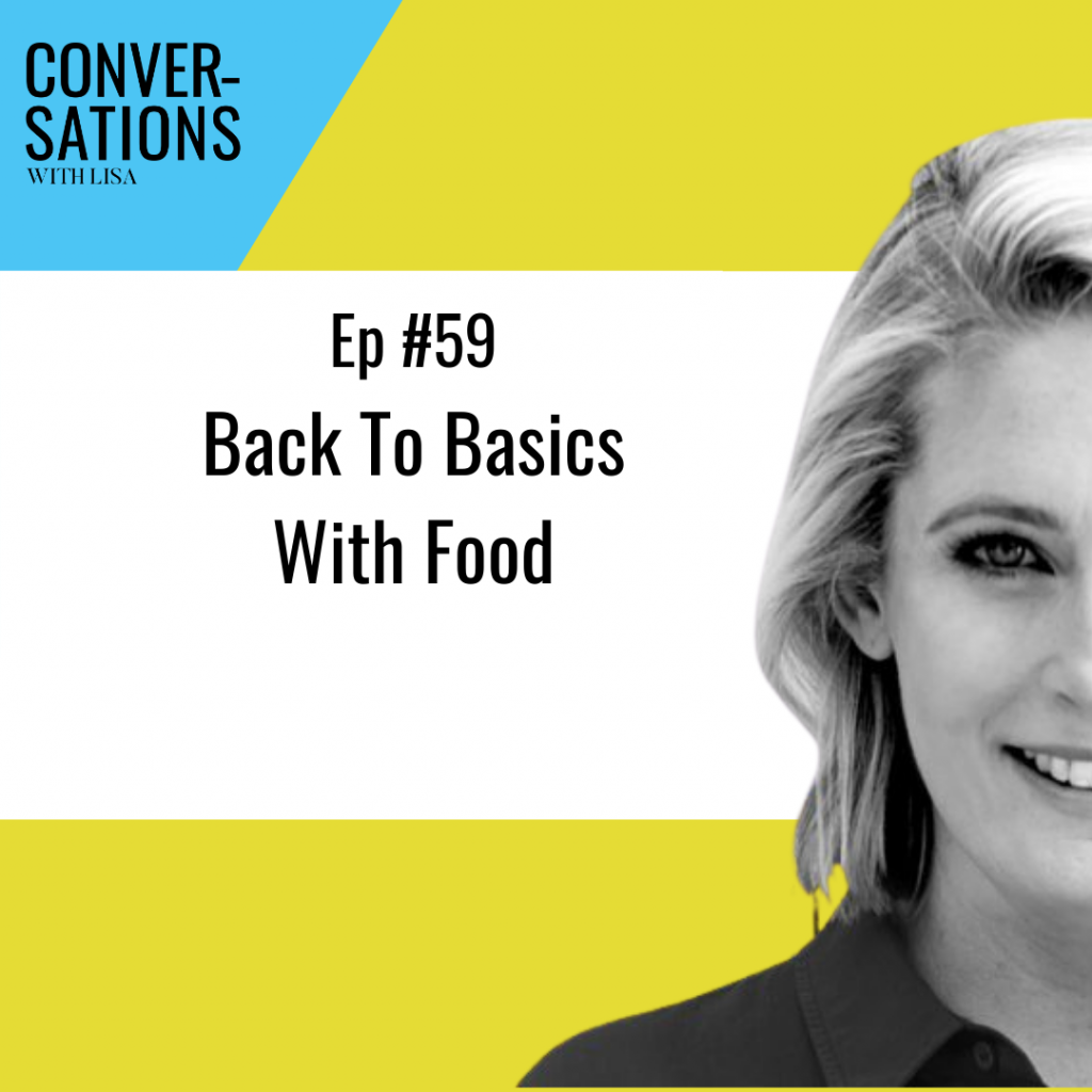 Back to Basics with Food