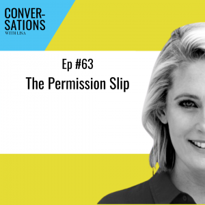 Give yourself permission with Lisa Corduff